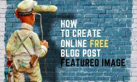 How to create online free blog post featured image