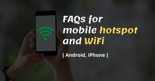 Mobile hotspot and WiFi FAQs