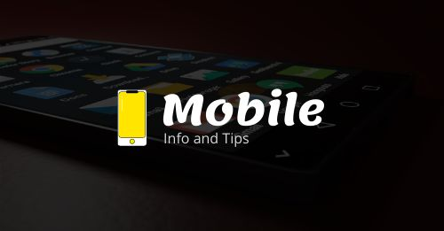 Mobile information and tips
