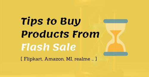Tips to Buy Products From Flash Sale