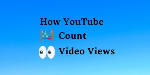 How YouTube count video views
