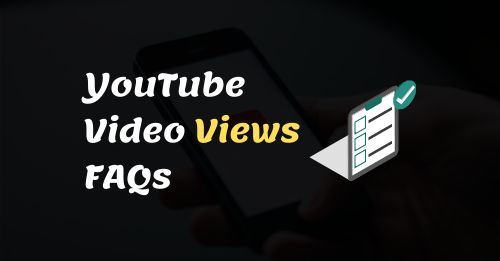 YouTube Video Views FAQs